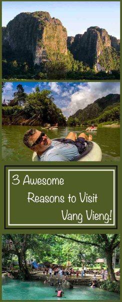 3 Reasons to Visit Vang Vieng