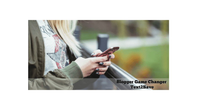 Blogger Game Changer with Text2Save Online influencers