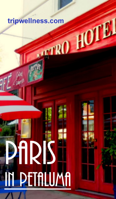 Paris in Petaluma Pinterest