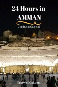24 hours in Amman isn't enough when you travel Jordan