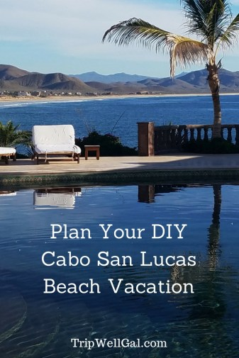 Plan your Cabo San Lucas Beach Vacation Pin