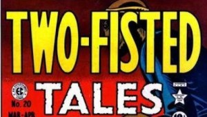 Graphic Novel Review: EC Archives: Two-Fisted Tales Volume 1