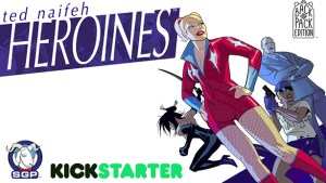 Help Support Ted Naifeh's Heroines Kickstarter Campaign