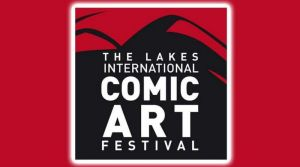 Lakes International Comic Art Festival Welcomes Scottish Comic Creators This October