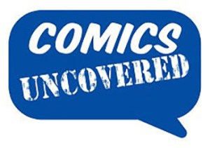 ICE Postpones Comics Uncovered Conference For This July