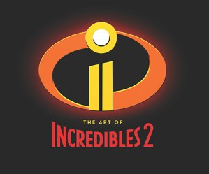 Tripwire Reviews The Art Of Incredibles 2