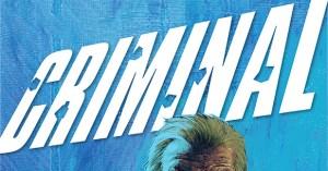Ed Brubaker & Sean Phillips Return to Multiple Eisner Award-winning series Criminal In 2019