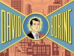The 100 Graphic Novels You Should Read While Stuck Inside: Day Four: David Boring