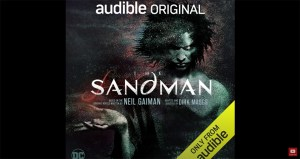 Listen To A New Clip From Audible's Sandman Audio Drama