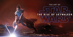Tripwire Reviews The Art Of Star Wars: The Rise Of Skywalker