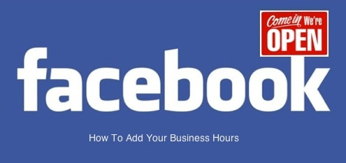 How To Add Business Hours On Your Facebook Page – In 3 easy steps