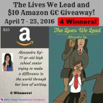 The Lives We Lead & $10 Amazon Gift Card #Giveaway Ends April 25 *ENDED*