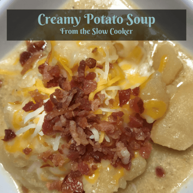 Creamy Potato Soup from the Slow Cooker