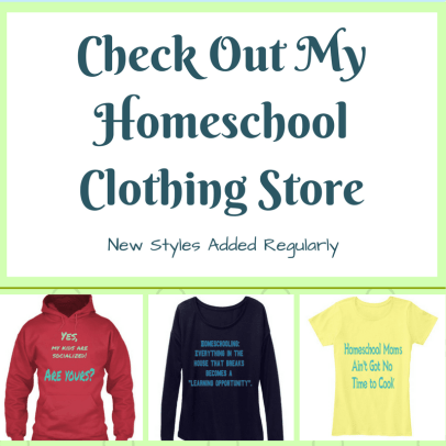 Check Out My Homeschool Clothing Store!
