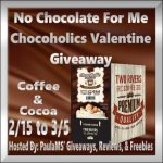 No Chocolate For Me #GIVEAWAY Ends Mar. 5 *ENDED*