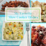 Over 20 of My Favorite Slow Cooker Dishes
