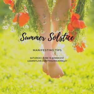 Summer Solstice Manifesting Tips Class