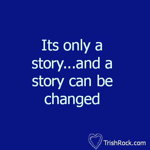 Your Story…Your Life…Your Choice
