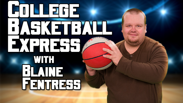 College Basketball Express with Blaine Fentress