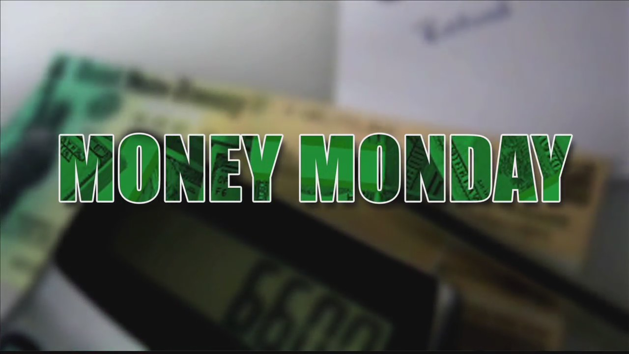 Money Monday_1517849686907.jpg.jpg