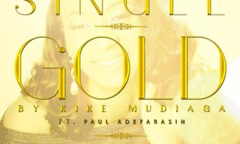 KIKE-MUDIAGA-SET-TO-RELEASE-DEBUT-MUSIC-GOLD-FEATURING-PST.-PAUL-ADEFARASIN.www_.AmenRadio.net-Copy-Copy