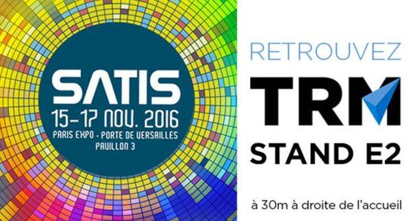 Retrouvez TRM au SATIS 2016