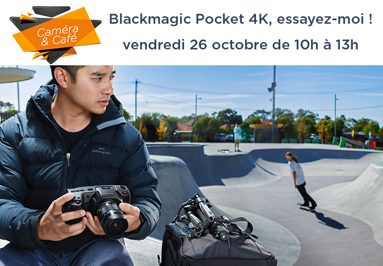 Venez tester la Pocket Cinema 4K Blackmagic ! #inscriptionterminée