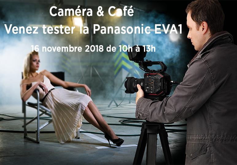 caméra & café Spécial EVA1
