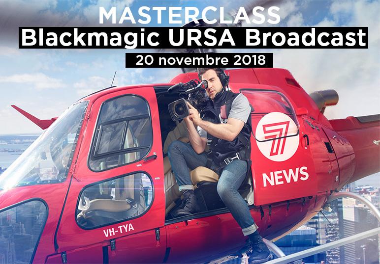Masterclass Blackmagic URSA Broadcast