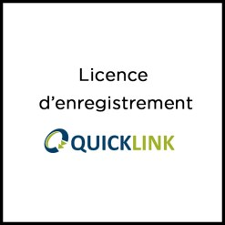 licence d'enregistrement quicklink