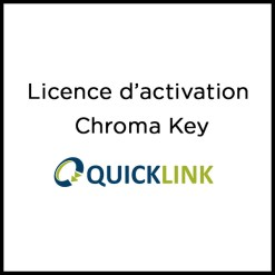 LICENCE CHROMA KEY QUICKLINK