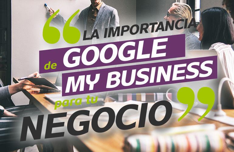 La importancia de Google My Business para tu negocio