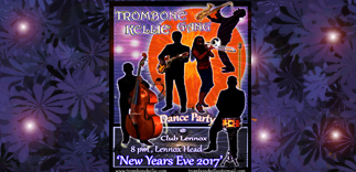 Trombone Kellie Gang - New Years Eve 2017