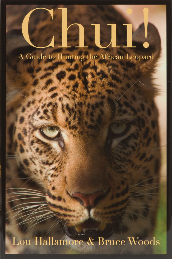 Chui A Guide to Hunting the African Leopard  Lou