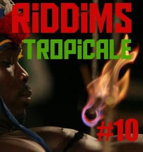 Riddims Tropicale #10: Marflix w/ Poirier
