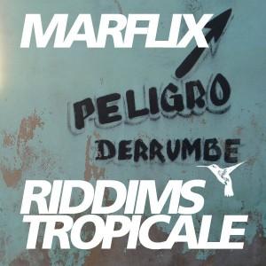 RIDDIMS TROPICALE #28: Murlo, Silent Pressure, Marflix