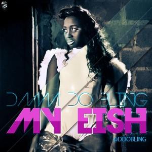dama do bling - my eish