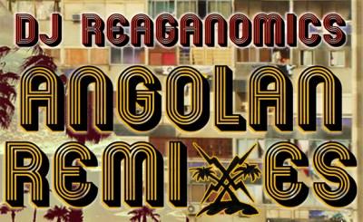 dj_reagonomics-angolan_rmxs