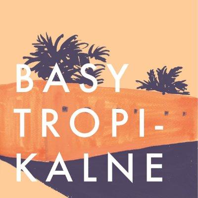 New compilation: Basy Tropikalne #1 (Latin America)