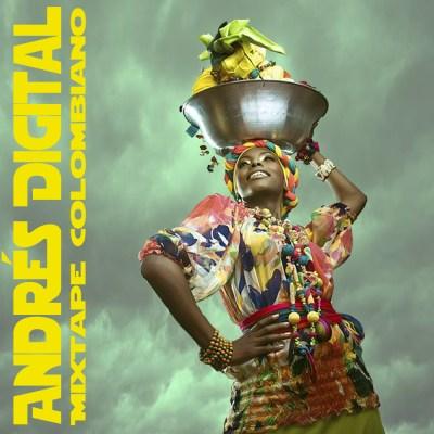 Mixtape Colombiano - Andrés Digital