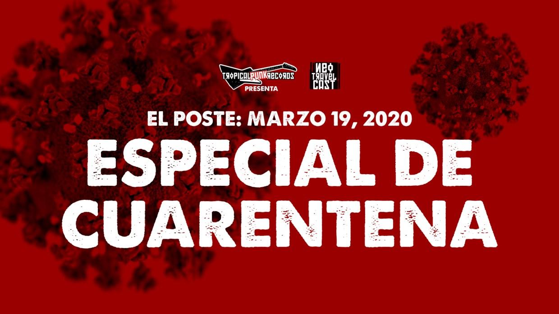 El Poste con Los Maricas, Peste, Rodrigo D No Futuro, A.S.M.A | ESPECIAL DE CUARENTENA 03/19/20