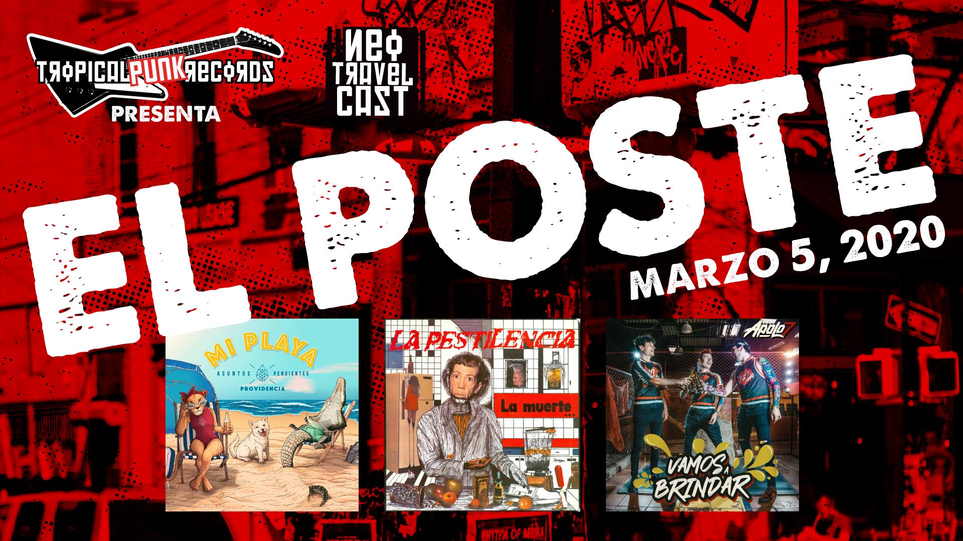 """Tropical Punk Records presenta """"El Poste"""" un programa informativo y cultural del Neo Travel Cast."""