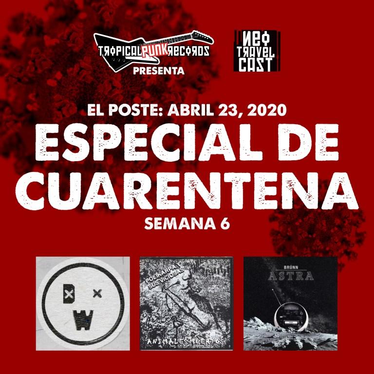 El Poste con Detective Wadd, Polikarpa y Sus Viciosas y Brunn | ESPECIAL DE CUARENTENA (Semana 7)