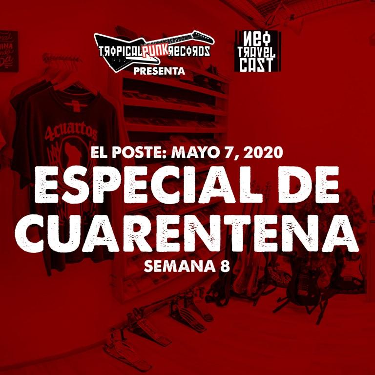 El Poste con I.R.A, Rasix y Tendencia HC | ESPECIAL DE CUARENTENA (Semana 8)