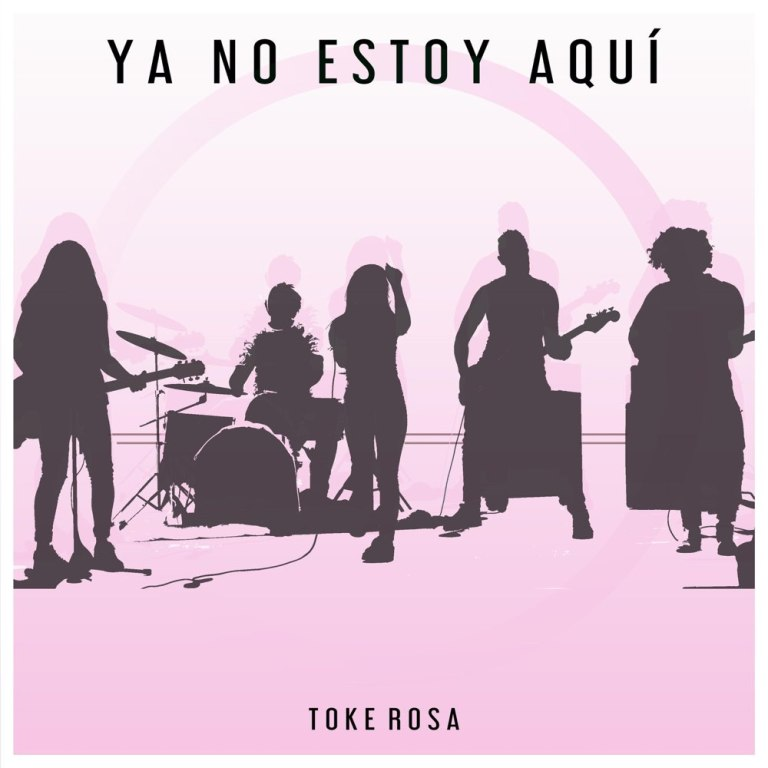 Toke Rosa regresa con 'Ya no estoy aquí'