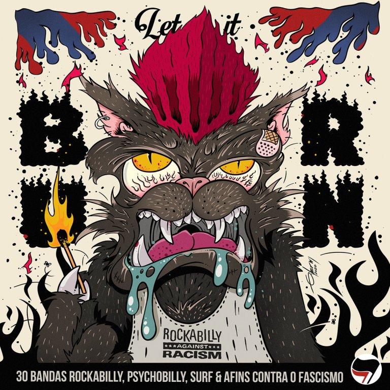 Reverb Brasil lanzó 'Let it burn', un compilado Internacional en contra del fascismo