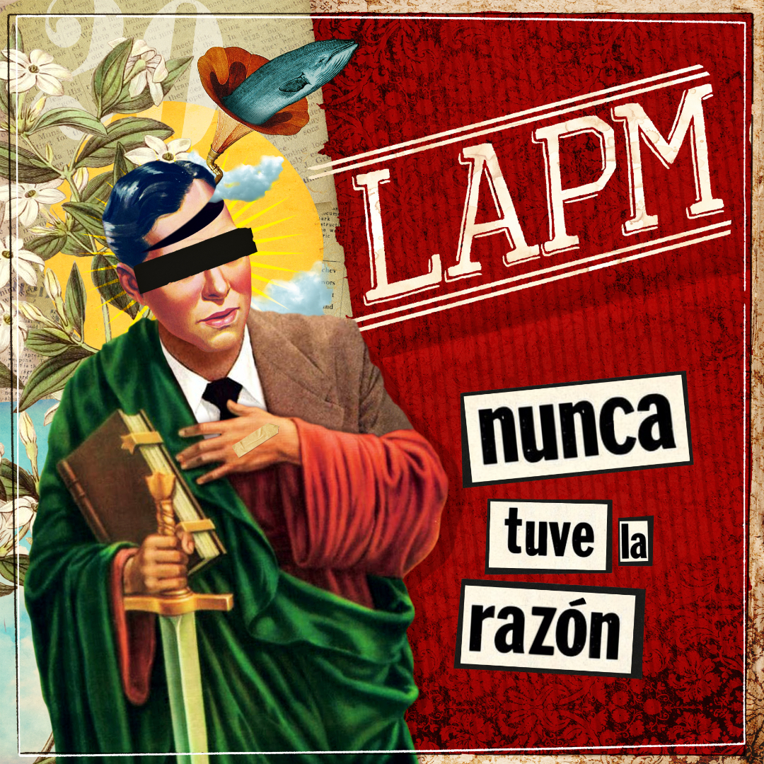 Portada de 'Nunca tuve la razón', un sencillo de la banda de punk rock Bogotana LAPM