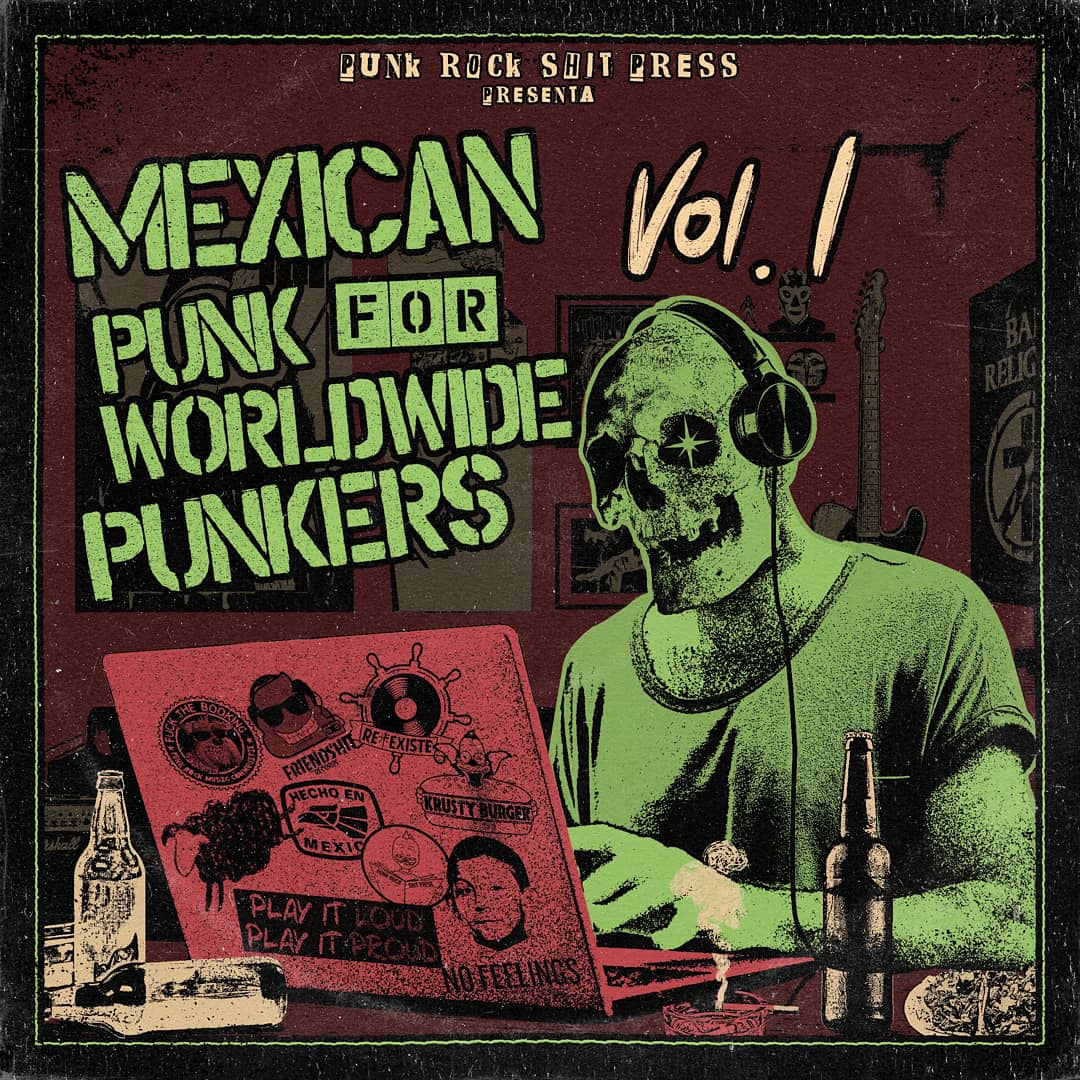 Mexican punk for worldwide punkers vol. 1 por Punk Shit Press