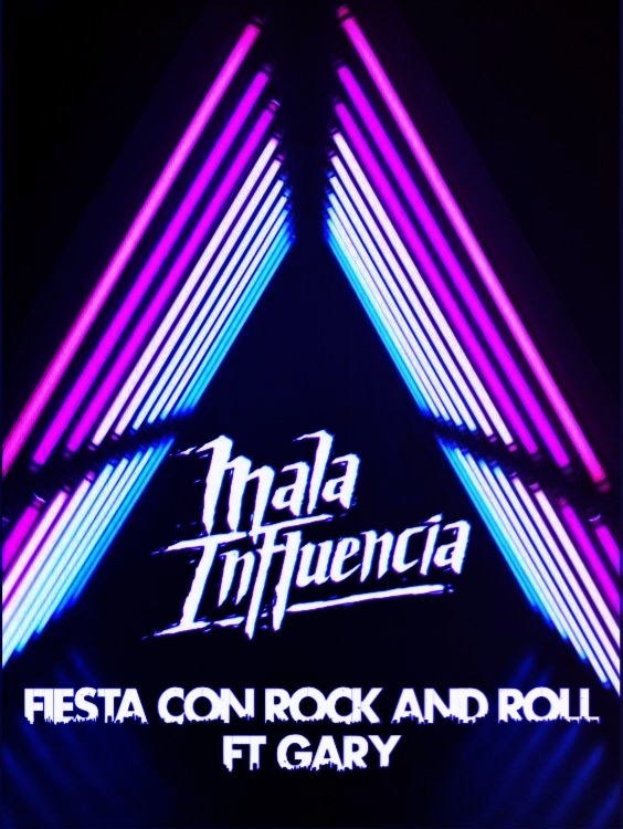 Mala Influencia solo quiere una 'Fiesta con rock and roll'
