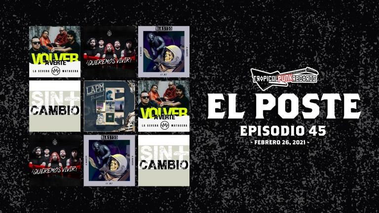 El Poste con La Severa Matacera, Asuntos Pendientes, LAPM, Blast55 y Sin+